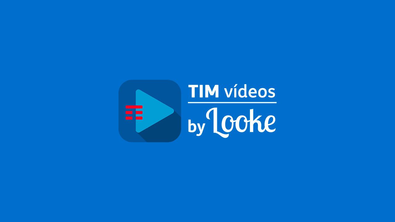 TIM Vídeos by Looke: saiba tudo sobre a plataforma