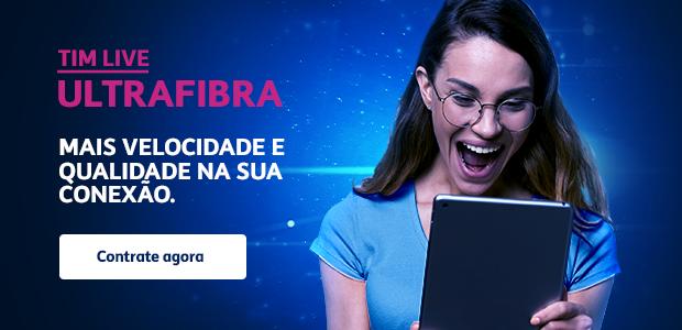 TIM Live Ultrafibra contrate agora planos de internet fibra ótica
